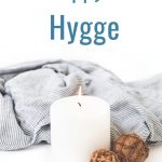 Get happy with hygge