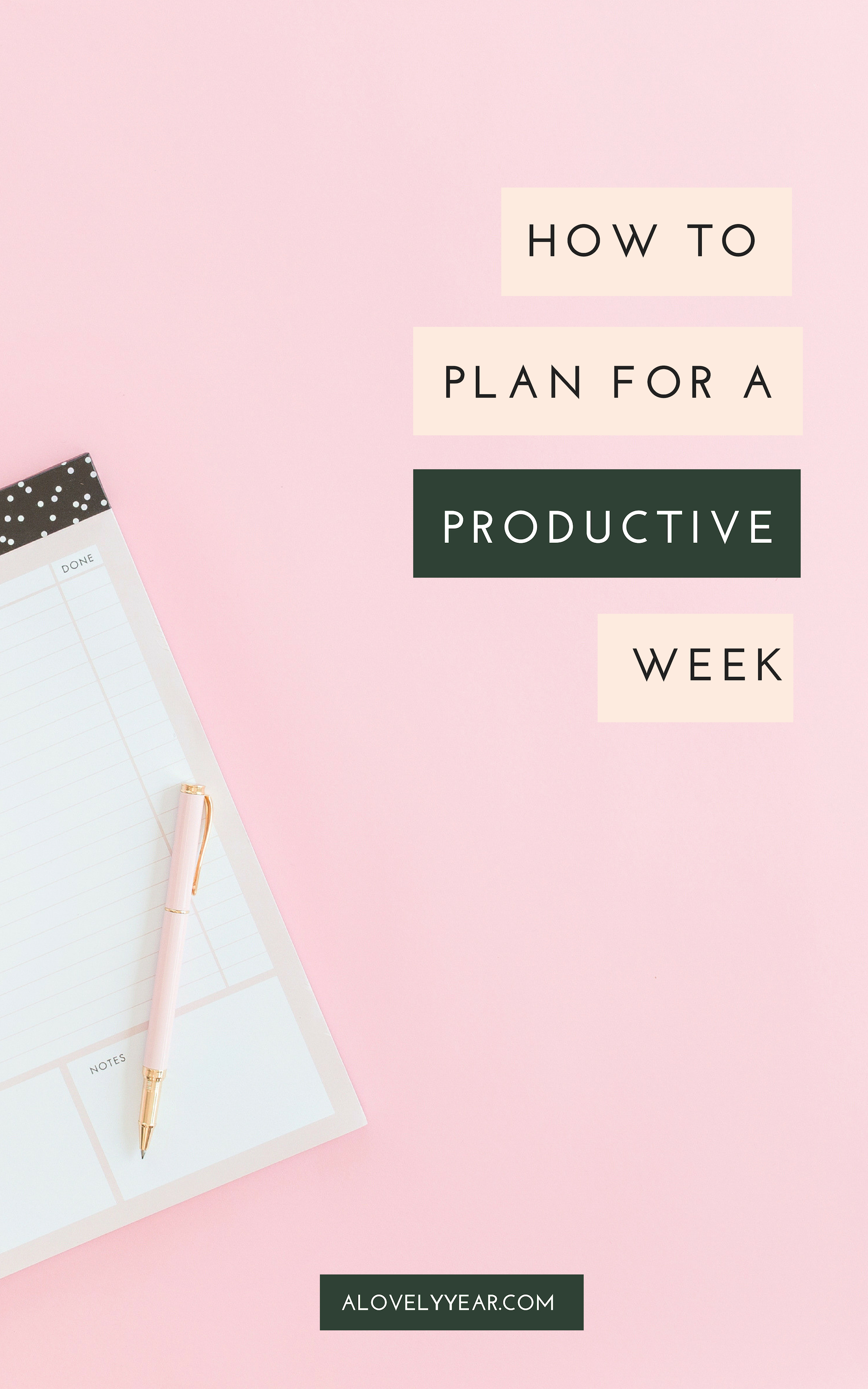 How to plan for a productive week
