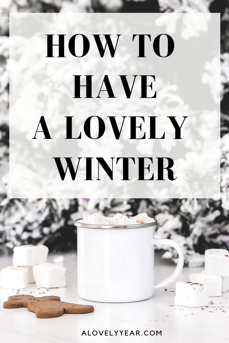 How to have a lovely winter