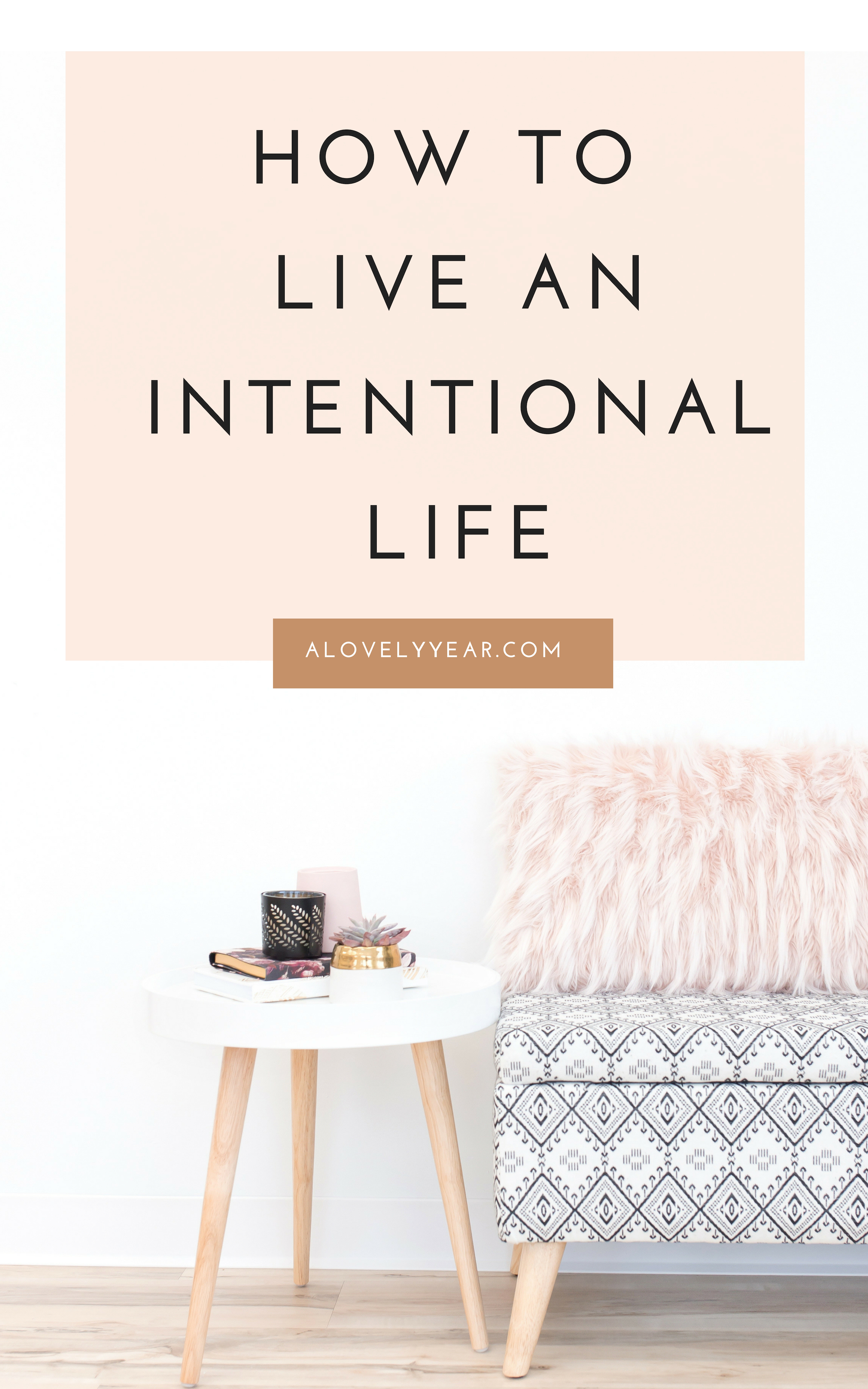 How to live an intentional life