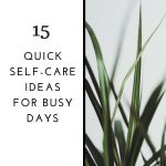15 self-care tips for busy days