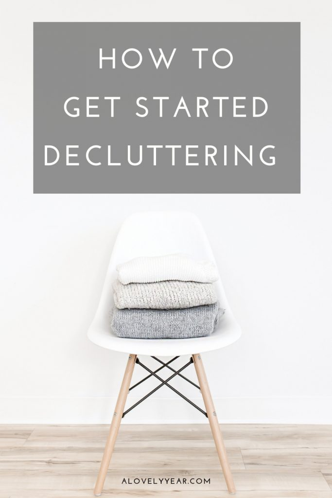 Simple strategies to help you get started decluttering