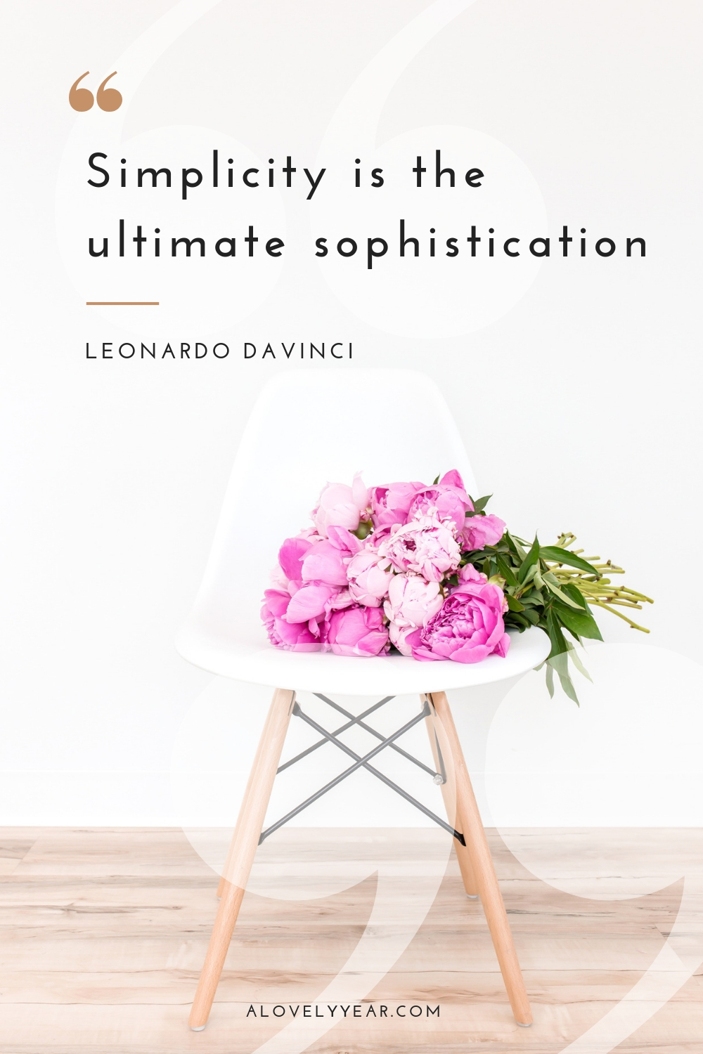 Decluttering quotes to inspire you into action | Simplicity is the ultimate sophistication –Leonardo DaVinci
