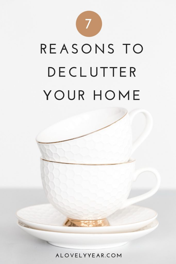 7 reasons to declutter your home