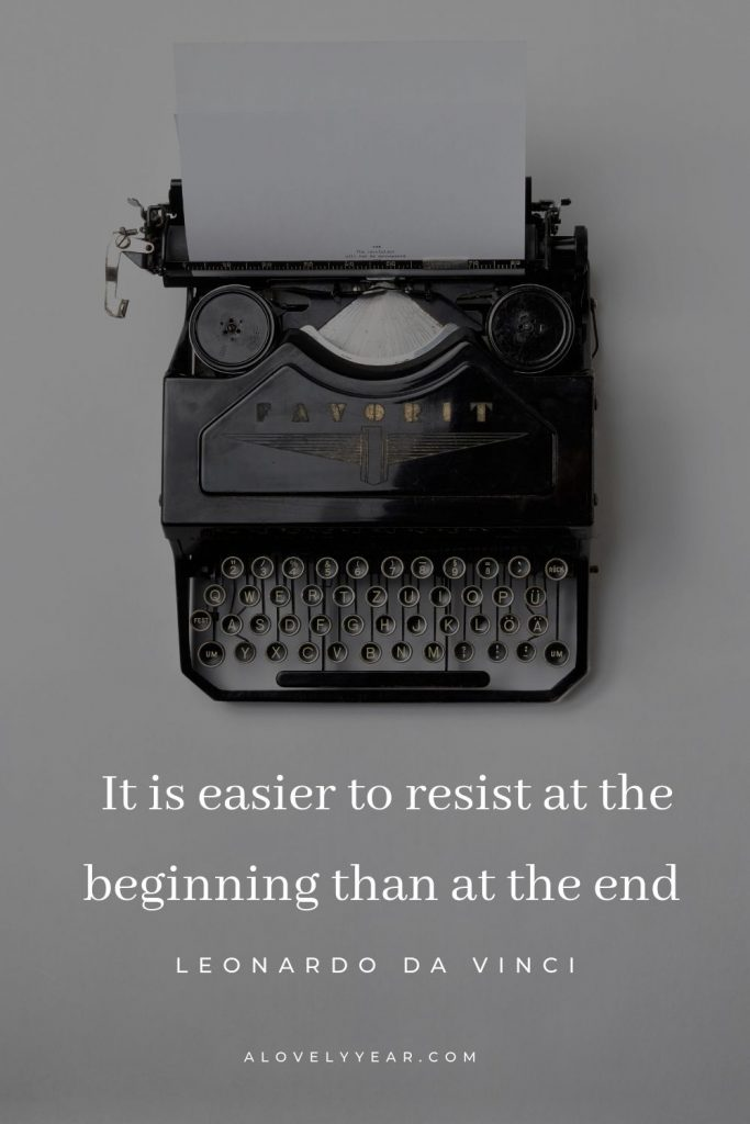 It's easier to resist at the beginning than at the end | 7 Simple Tips to Help You Overcome Procrastination