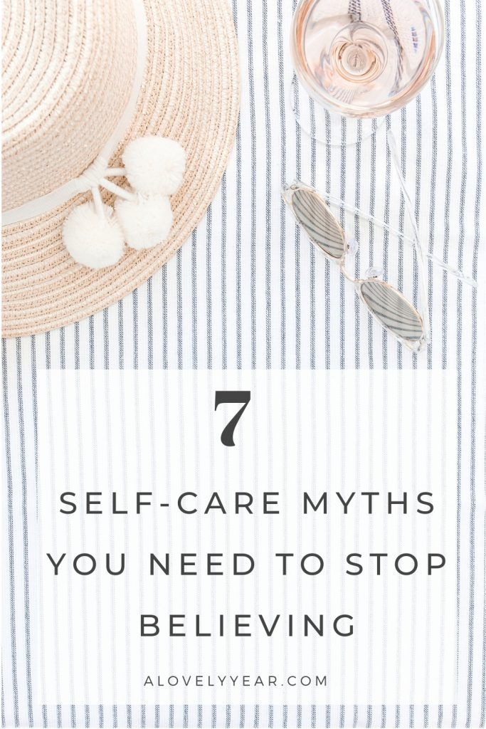 Self-care myths you need to stop believing