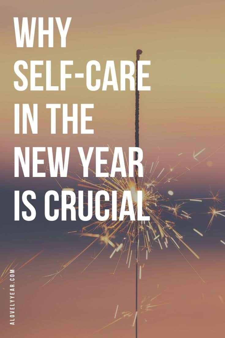 why self-care in the new year is crucial