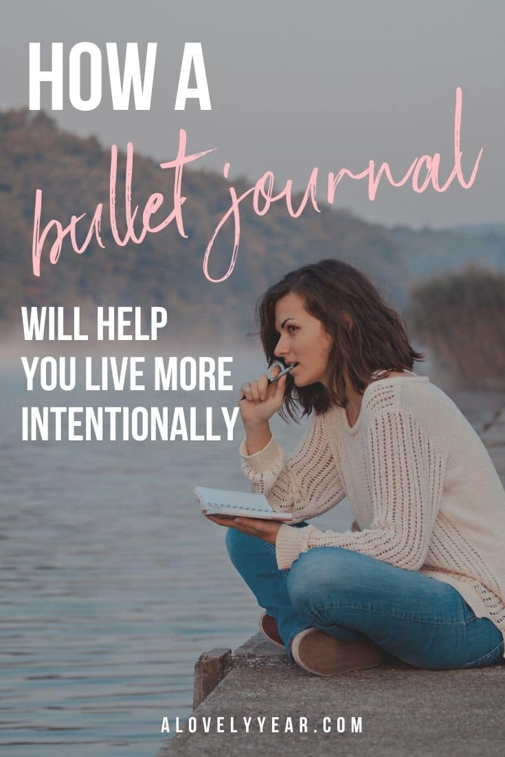 how a bullet journal will help you to live intentionally