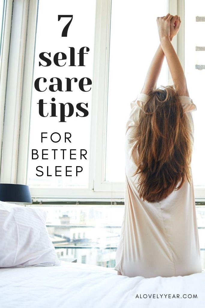 7 self-care tips to help you sleep better