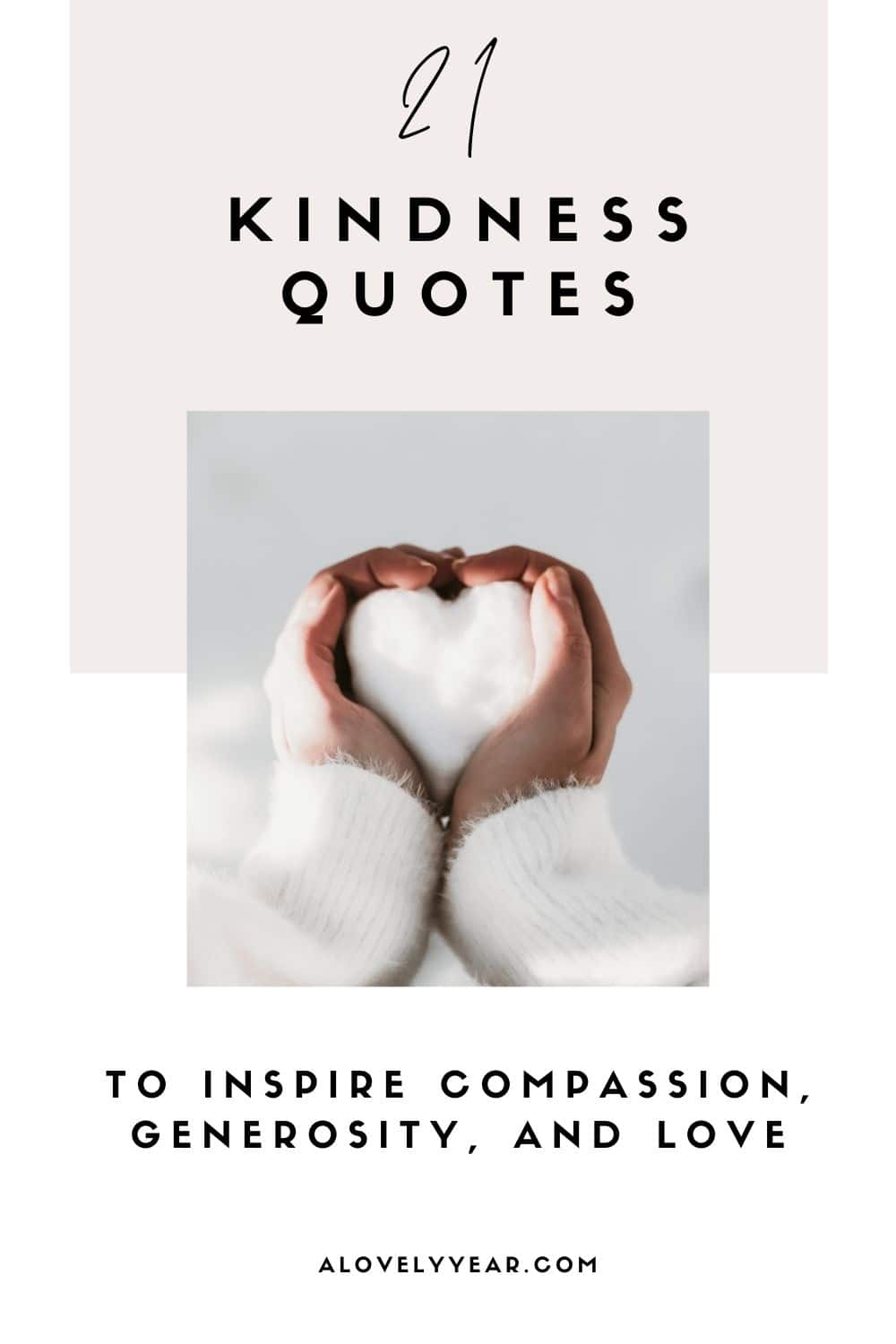 21 kindness quotes